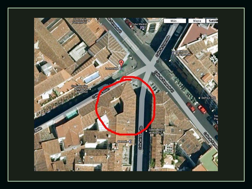 Esta famosa casa madrileña estuvo situada durante el siglo XVIII y la primera mitad del XIX en la esquina de las calles Barquillo y Belén, tapando la salida de ambas vías hacia Fernando VI.