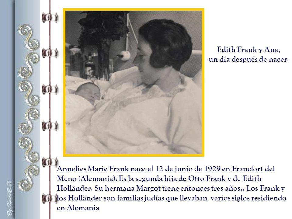 Annelies Marie Frank nace el 12 de junio de 1929 en Francfort del Meno (Alemania).