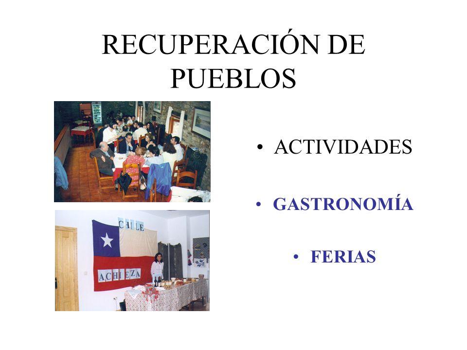 RECUPERACIÓN DE PUEBLOS ACTIVIDADES GASTRONOMÍA FERIAS