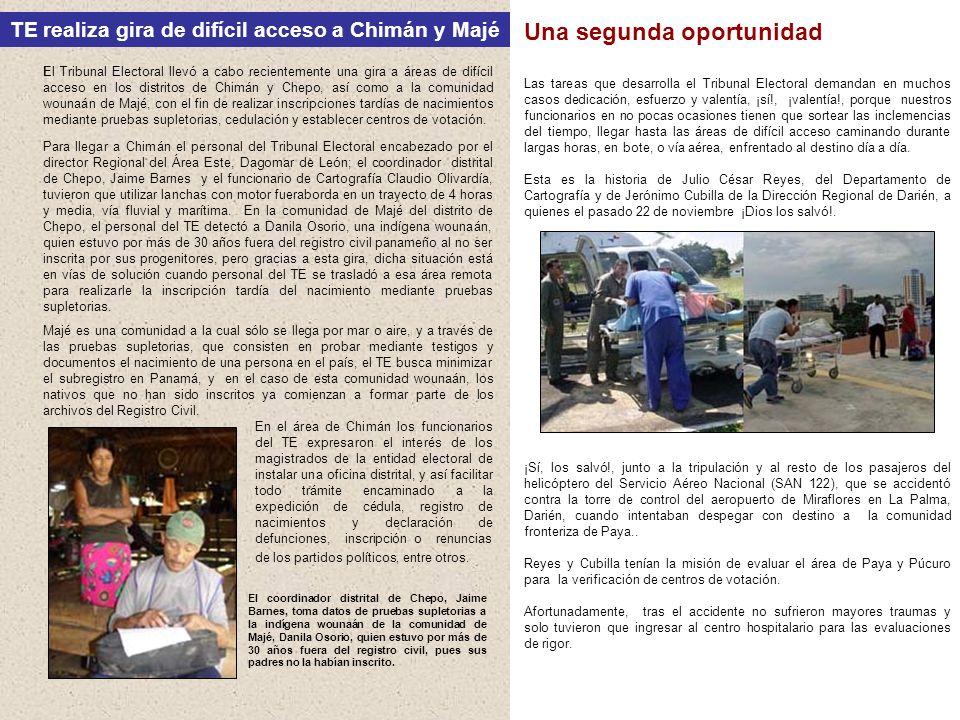 El Tribunal Electoral llevó a cabo recientemente una gira a áreas de difícil acceso en los distritos de Chimán y Chepo, así como a la comunidad wounaá