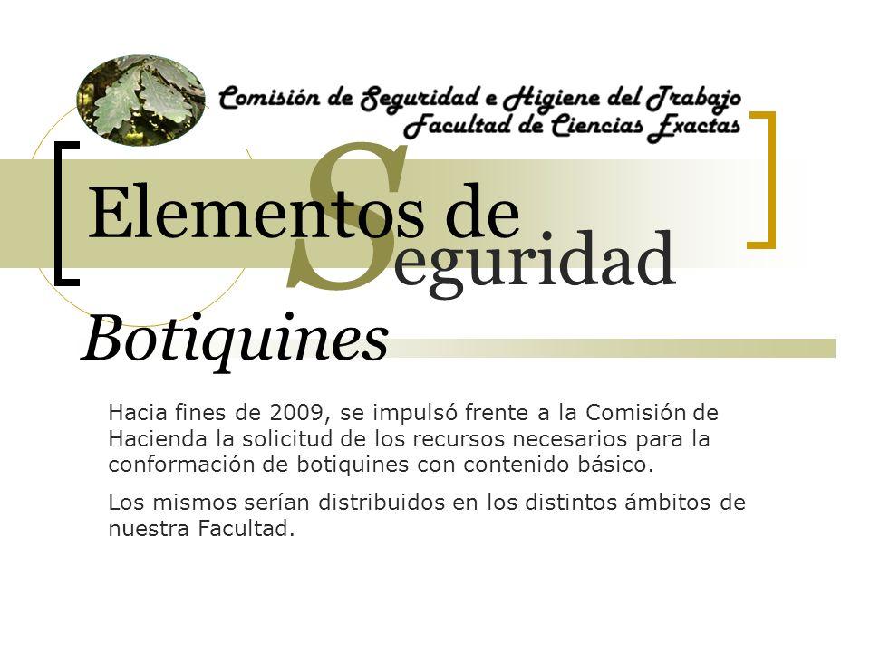 Botiquines Hacia fines de 2009, se impulsó frente a la Comisión de Hacienda la solicitud de los recursos necesarios para la conformación de botiquines