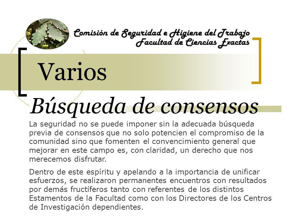 Varios Búsqueda de consensos La seguridad no se puede imponer sin la adecuada búsqueda previa de consensos que no solo potencien el compromiso de la c