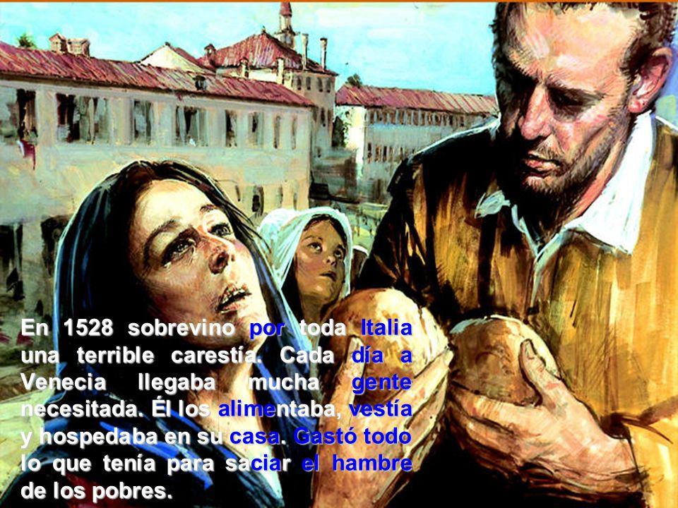 En 1528 sobrevino por por toda Italia una terrible carestía.