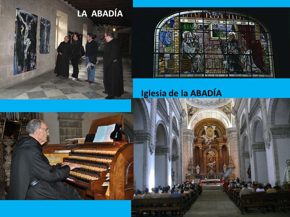 LA ABADÍA Iglesia de la ABADÍA
