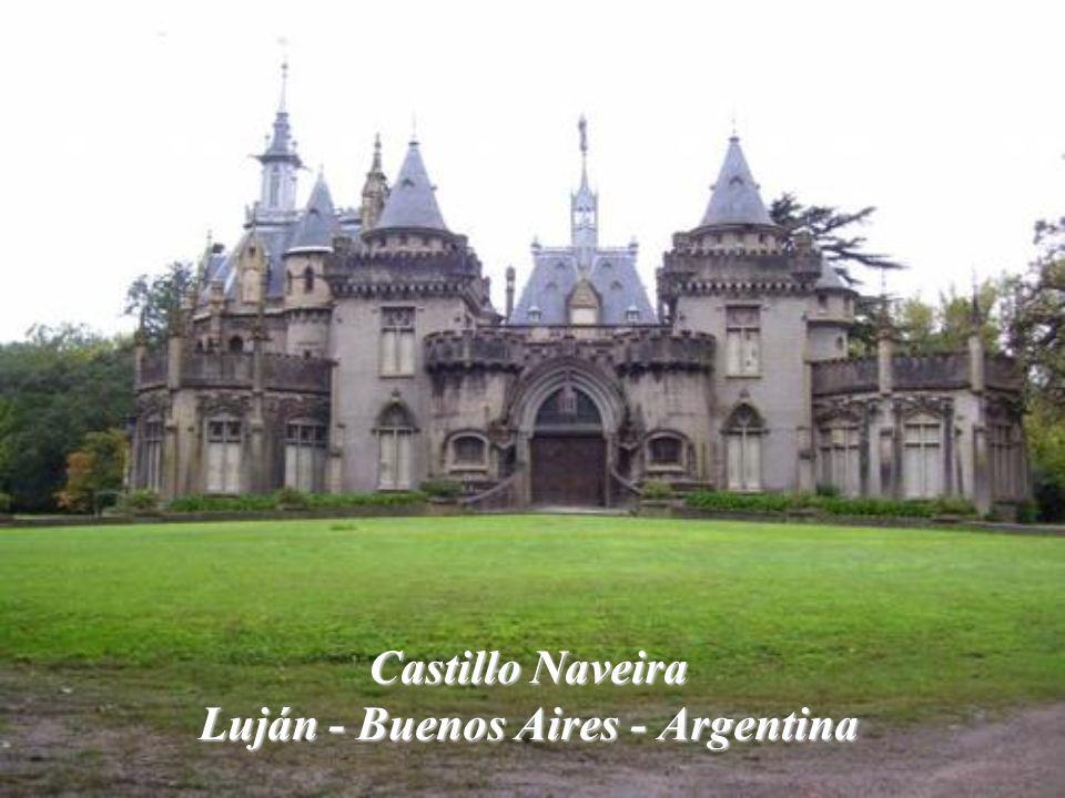 Castillo Naveira Luján - Buenos Aires - Argentina