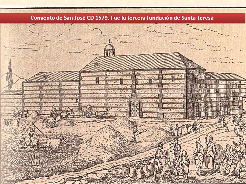 Convento de San José CD 1579. Fue la tercera fundación de Santa Teresa