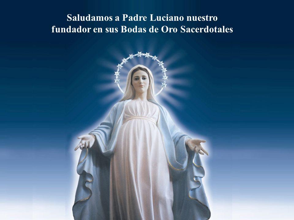Saludamos a Padre Luciano nuestro fundador en sus Bodas de Oro Sacerdotales
