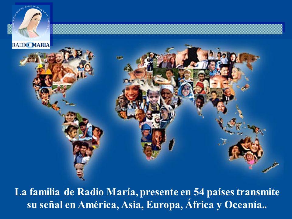 Es la exhortación que impulsa a llevar Radio María a todos los rincones del mundo.