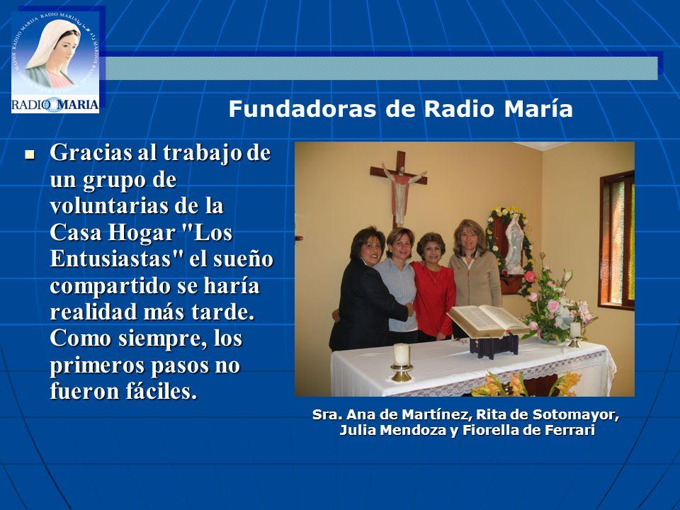 EN OCTUBRE DE 2009- CONGRESO MUNDIAL EN ROMA LEMA: CON MARÍA SERVIDORES DE LA IGLESIA El Papa Benedicto XVI dirigió un saludo particular a los cerca de 200 presidentes y directores de la Familia de RM con motivo del encuentro mundial de los directivos de las Radios María.