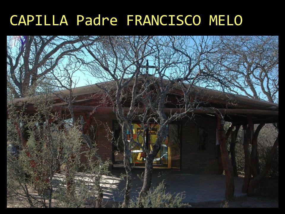 CAPILLA Padre FRANCISCO MELO