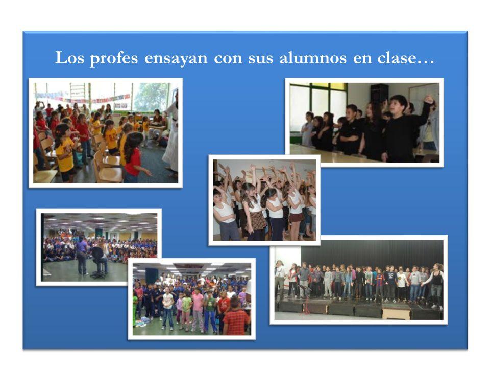 Los profes ensayan con sus alumnos en clase…