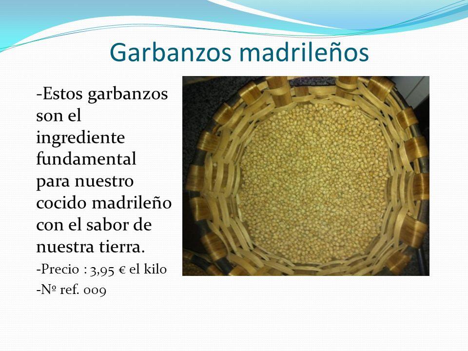 Garbanzos madrileños -Estos garbanzos son el ingrediente fundamental para nuestro cocido madrileño con el sabor de nuestra tierra. -Precio : 3,95 el k