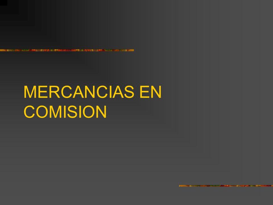 MERCANCIAS EN COMISION