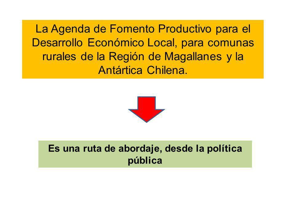 La Agenda de Fomento Productivo para el Desarrollo Económico Local, para comunas rurales de la Región de Magallanes y la Antártica Chilena. Es una rut