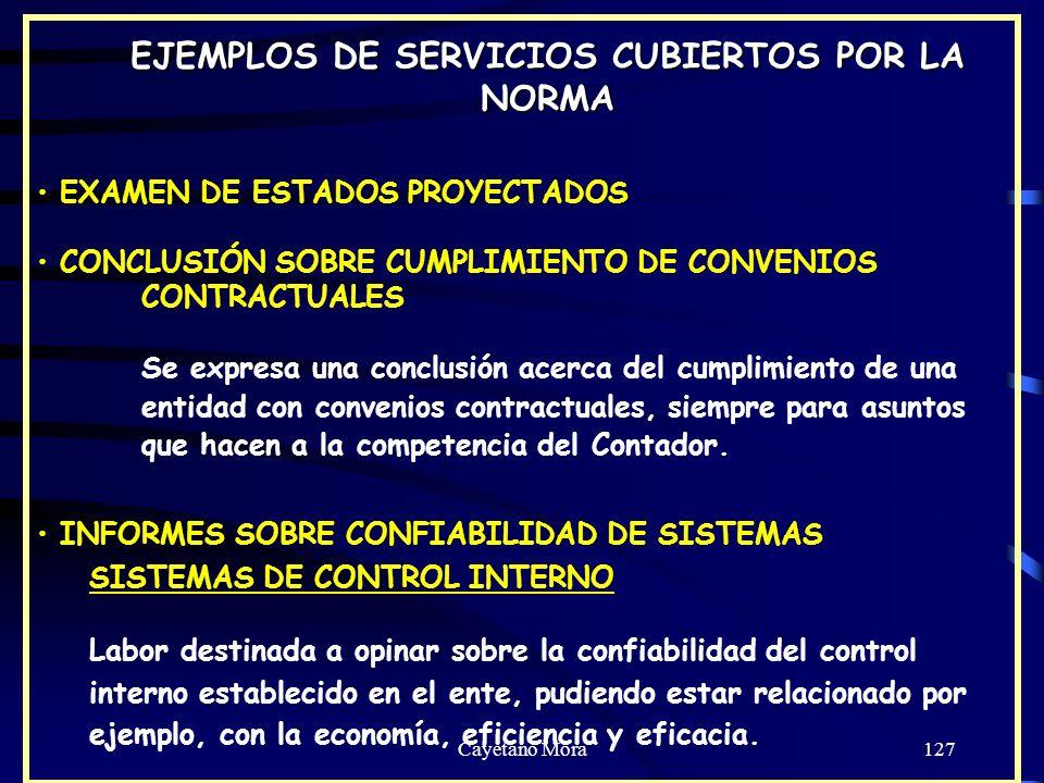 Cayetano Mora127 EXAMEN DE ESTADOS PROYECTADOS CONCLUSIÓN SOBRE CUMPLIMIENTO DE CONVENIOS CONTRACTUALES Se expresa una conclusión acerca del cumplimiento de una entidad con convenios contractuales, siempre para asuntos que hacen a la competencia del Contador.