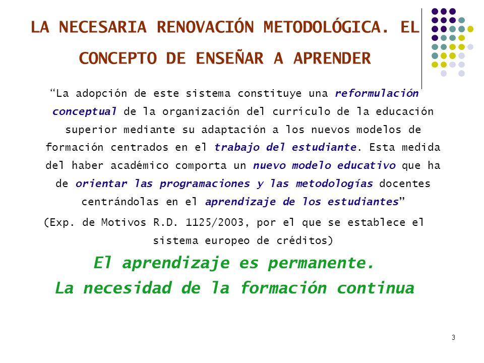3 LA NECESARIA RENOVACIÓN METODOLÓGICA.