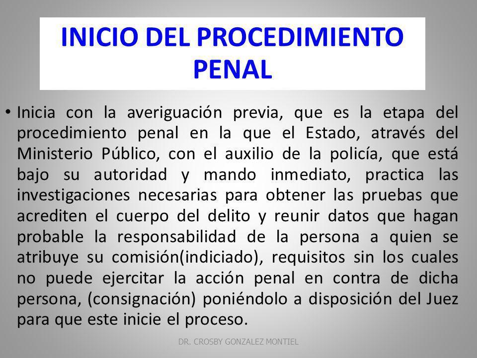 Procedimiento penal DR. CROSBY GONZALEZ MONTIEL