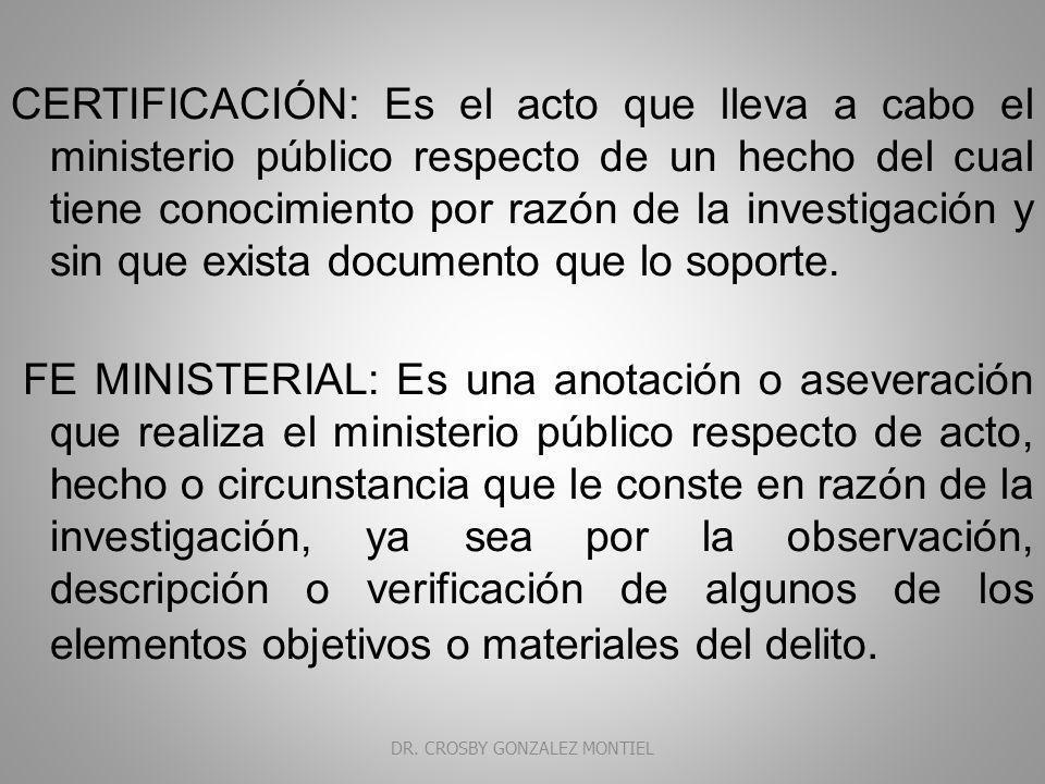 RAZON, CONSTANCIA, CERTIFICACIÓN y FE MINISTERIAL RAZON: Es el registro que se hace de un documento o una diligencia en caso específico.