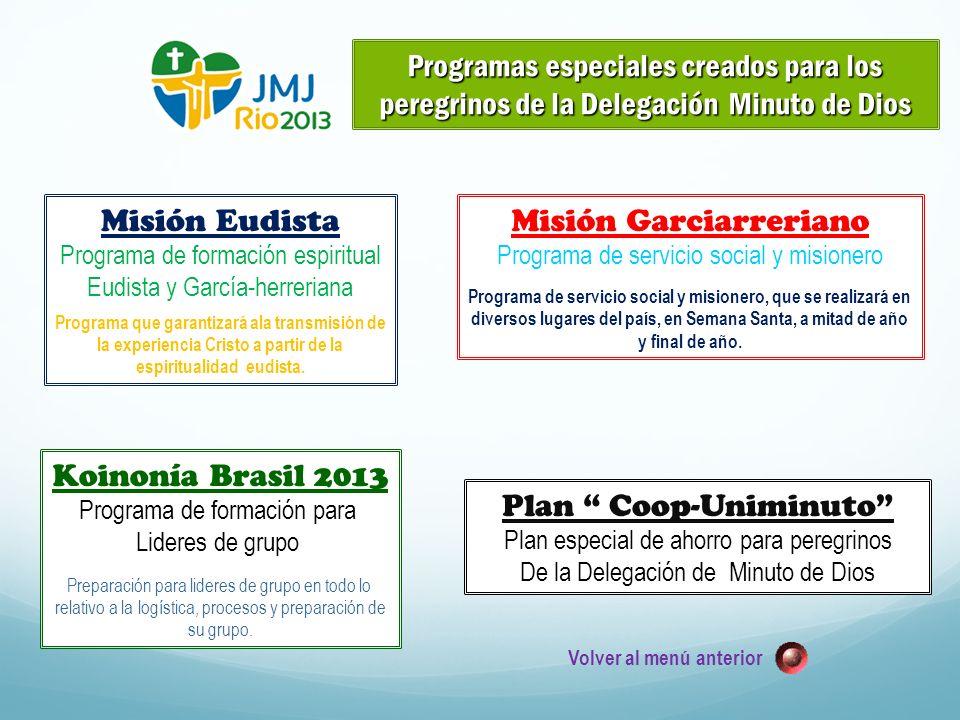 Programas especiales creados para los peregrinos de la Delegación Minuto de Dios Misión Eudista Programa de formación espiritual Eudista y García-herr