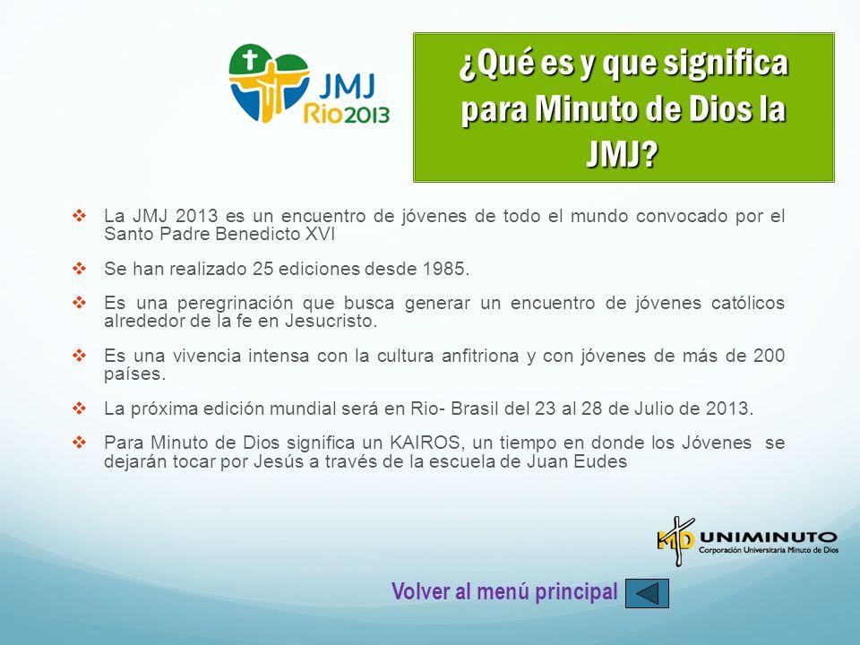 La JMJ 2013 es un encuentro de jóvenes de todo el mundo convocado por el Santo Padre Benedicto XVI Se han realizado 25 ediciones desde 1985. Es una pe