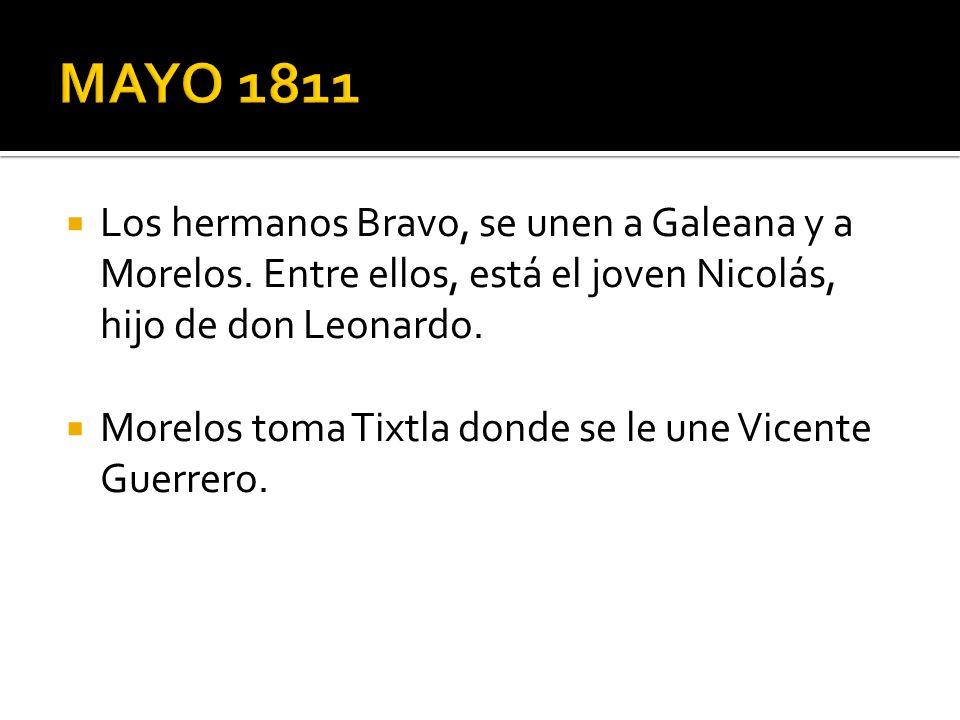 Los hermanos Bravo, se unen a Galeana y a Morelos. Entre ellos, está el joven Nicolás, hijo de don Leonardo. Morelos toma Tixtla donde se le une Vicen
