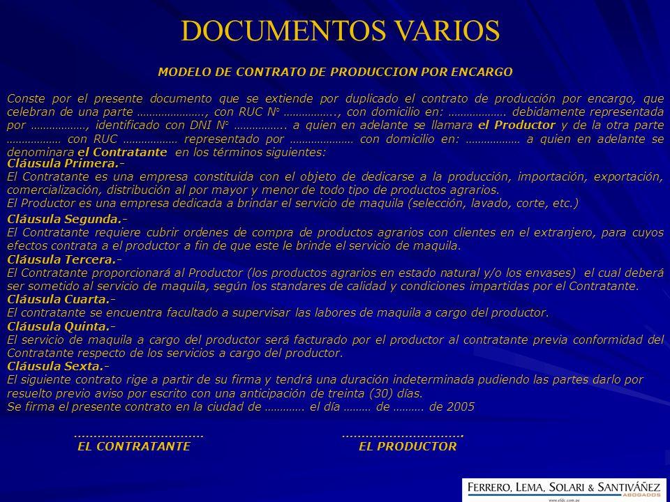 DOCUMENTOS VARIOS MODELO DE CONTRATO DE PRODUCCION POR ENCARGO Conste por el presente documento que se extiende por duplicado el contrato de producció