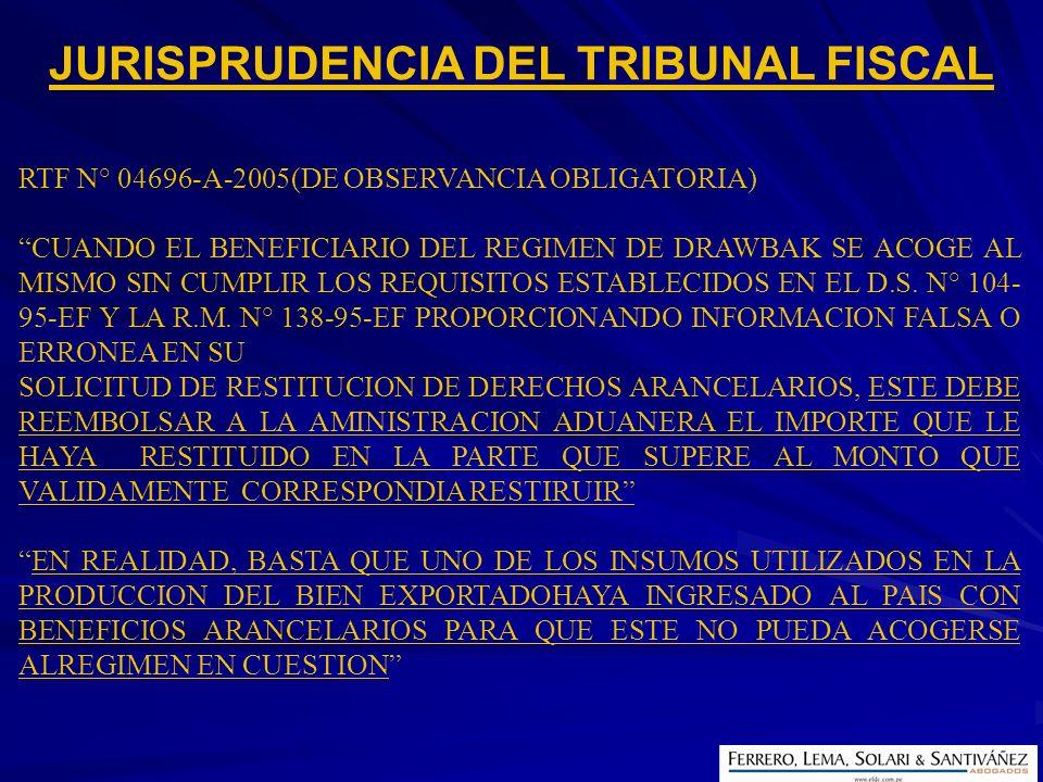 RTF N° 04696-A-2005(DE OBSERVANCIA OBLIGATORIA) CUANDO EL BENEFICIARIO DEL REGIMEN DE DRAWBAK SE ACOGE AL MISMO SIN CUMPLIR LOS REQUISITOS ESTABLECIDO