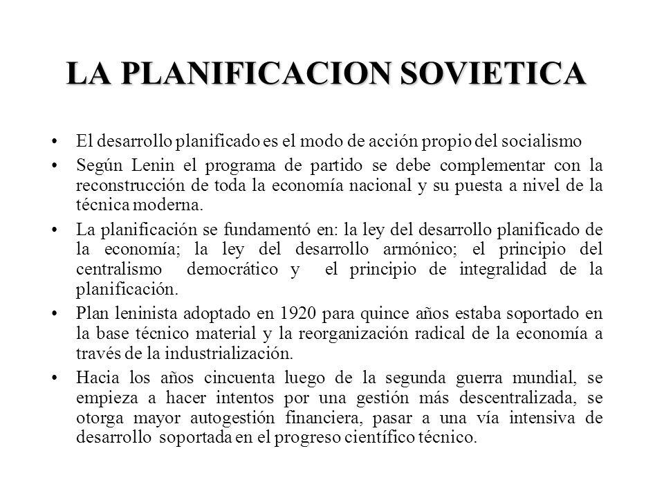 LA PLANIFICACION SOVIETICA El desarrollo planificado es el modo de acción propio del socialismo Según Lenin el programa de partido se debe complementa