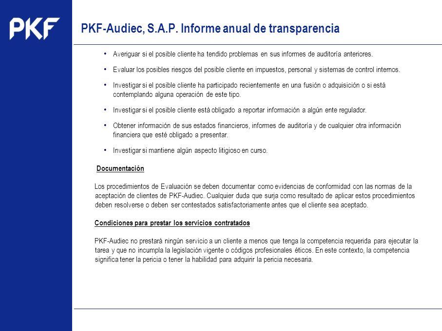 www.pkf.com Type the proposal Averiguar si el posible cliente ha tendido problemas en sus informes de auditoría anteriores. Evaluar los posibles riesg