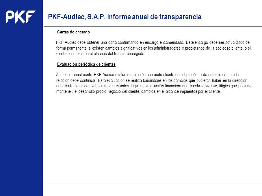 www.pkf.com Type the proposal Cartas de encargo PKF-Audiec debe obtener una carta confirmando en encargo encomendado. Este encargo debe ser actualizad