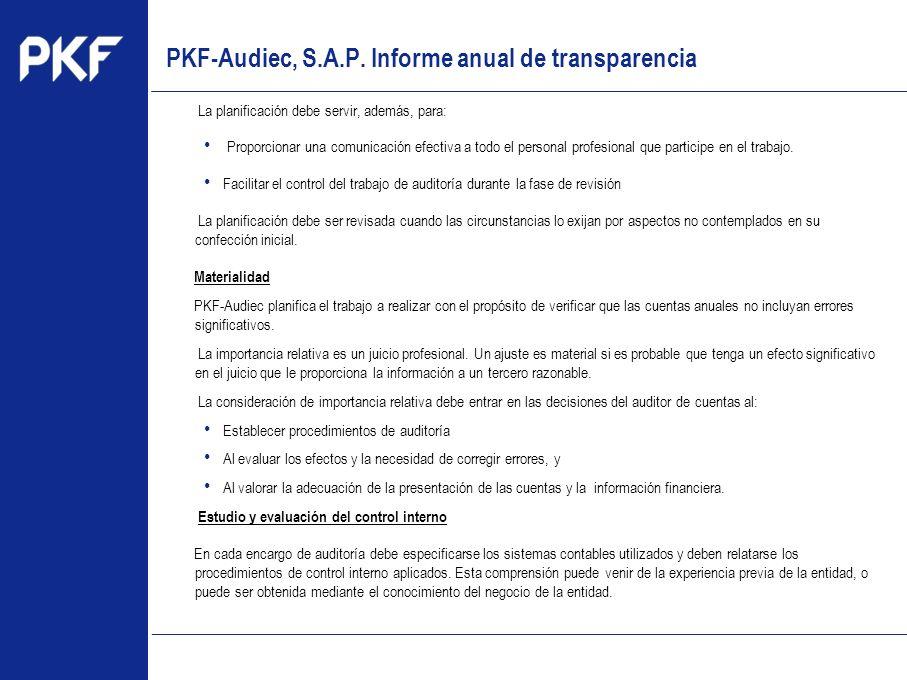 www.pkf.com Type the proposal La planificación debe servir, además, para: Proporcionar una comunicación efectiva a todo el personal profesional que pa