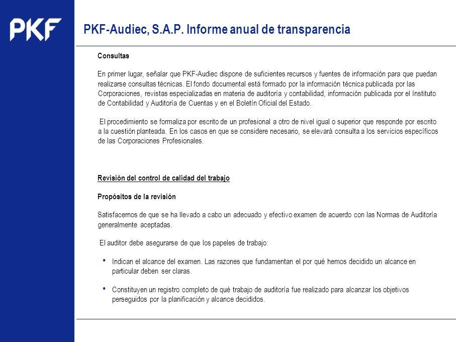 www.pkf.com Type the proposal Consultas En primer lugar, señalar que PKF-Audiec dispone de suficientes recursos y fuentes de información para que pued