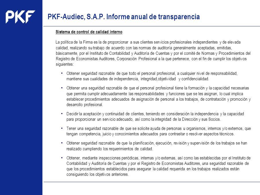 www.pkf.com Type the proposal Sistema de control de calidad interno La política de la Firma es la de proporcionar a sus clientes servicios profesional