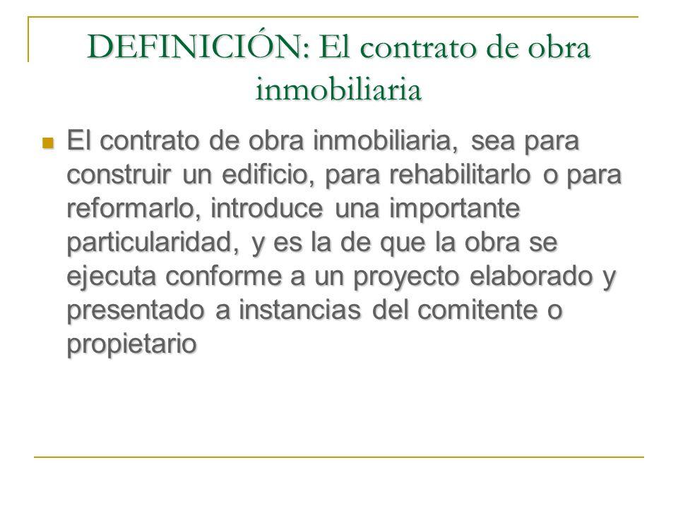 ELEMENTOS DEL CONTRATO DE OBRA: El objeto (el precio) Contratos por unidades de medida (art.