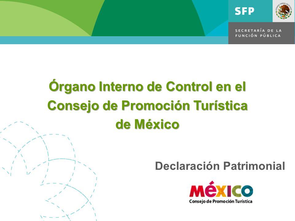 Declaración Patrimonial Órgano Interno de Control en el Consejo de Promoción Turística de México