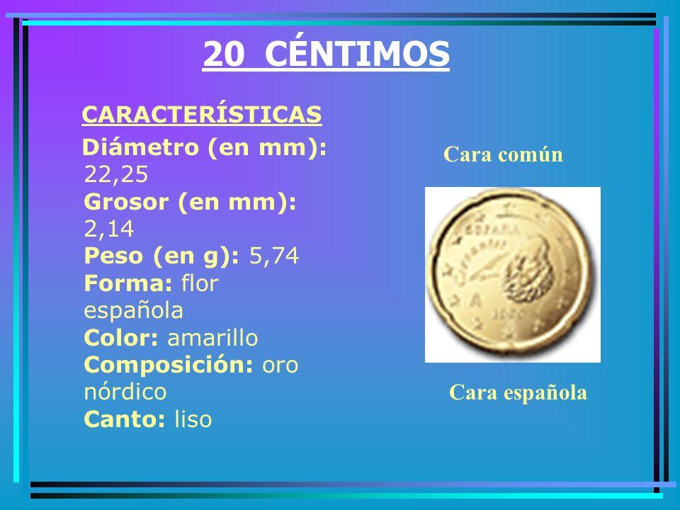 10 CÉNTIMOS CARACTERÍSTICAS Diámetro (en mm): 19,75 Grosor (en mm): 1,93 Peso (en g): 4,10 Forma: redonda Color: amarillo Composición: oro nórdico Canto: festoneado Cara común Cara española
