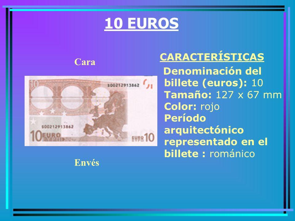 5 EUROS CARACTERÍSTICAS Tamaño: 120 x 62 mm Color: gris Período arquitectónico representado en el billete : clásico Cara Envés