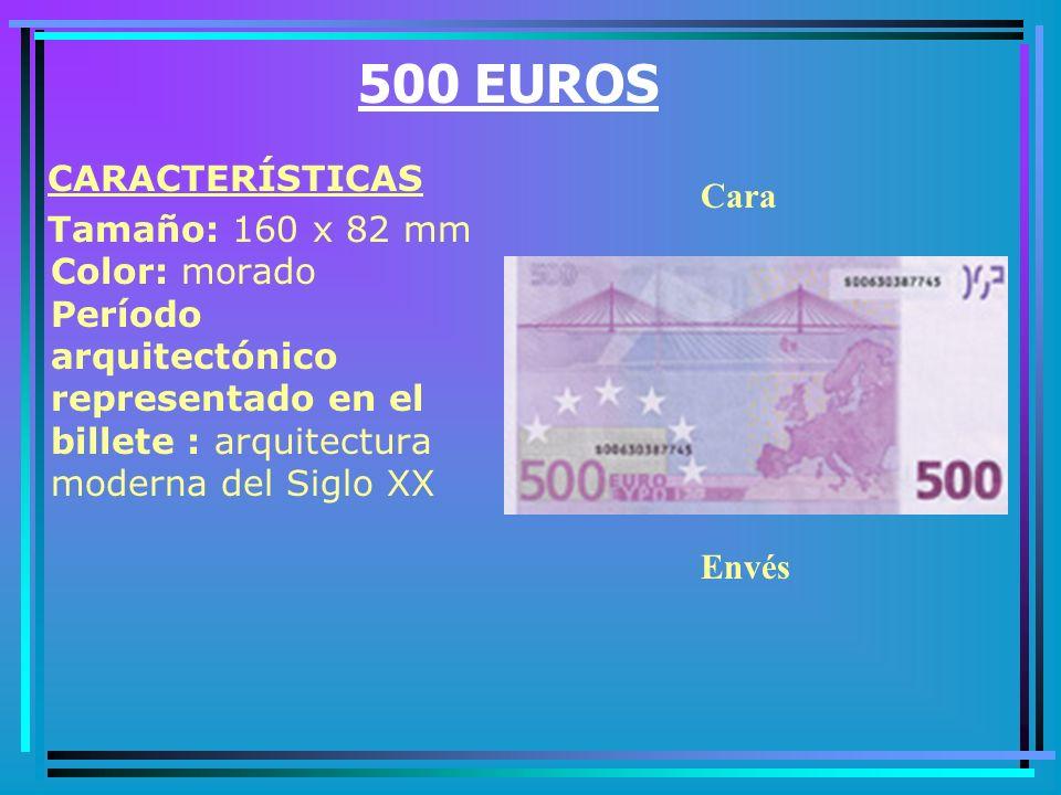 200 EUROS CARACTERÍSTICAS Tamaño: 153 x 82 mm Color: amarillo Período arquitectónico representado en el billete : la era del hierro y del cristal Cara Envés