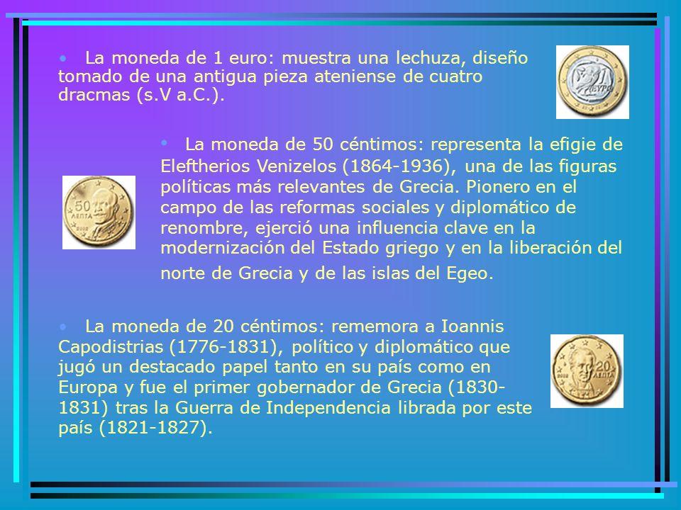 GRECIA El ministro de Economía y Hacienda y el gobernador del Banco de Grecia escogieron los diseños para la cara nacional de las monedas en euros correspondiente a este país de entre varias propuestas presentadas por una comisión técnica y artística.