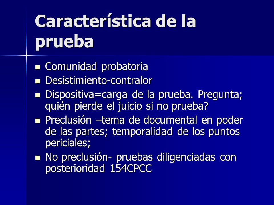 OPORTUNIDAD DEL OFRECIMIENTO DE PRUEBA PERICIAL DIFERENCIAS: DIFERENCIAS: ASEGURAMIENTO DE PRUEBA ASEGURAMIENTO DE PRUEBA PRUEBA ANTICIPADA PRUEBA ANTICIPADA PRUEBA EN EL PRINCIPAL PRUEBA EN EL PRINCIPAL COMISIÓN DE DILIGENCIAS- 152CPCC COMISIÓN DE DILIGENCIAS- 152CPCC PRUEBA EN 2ª INSTANCIA PRUEBA EN 2ª INSTANCIA