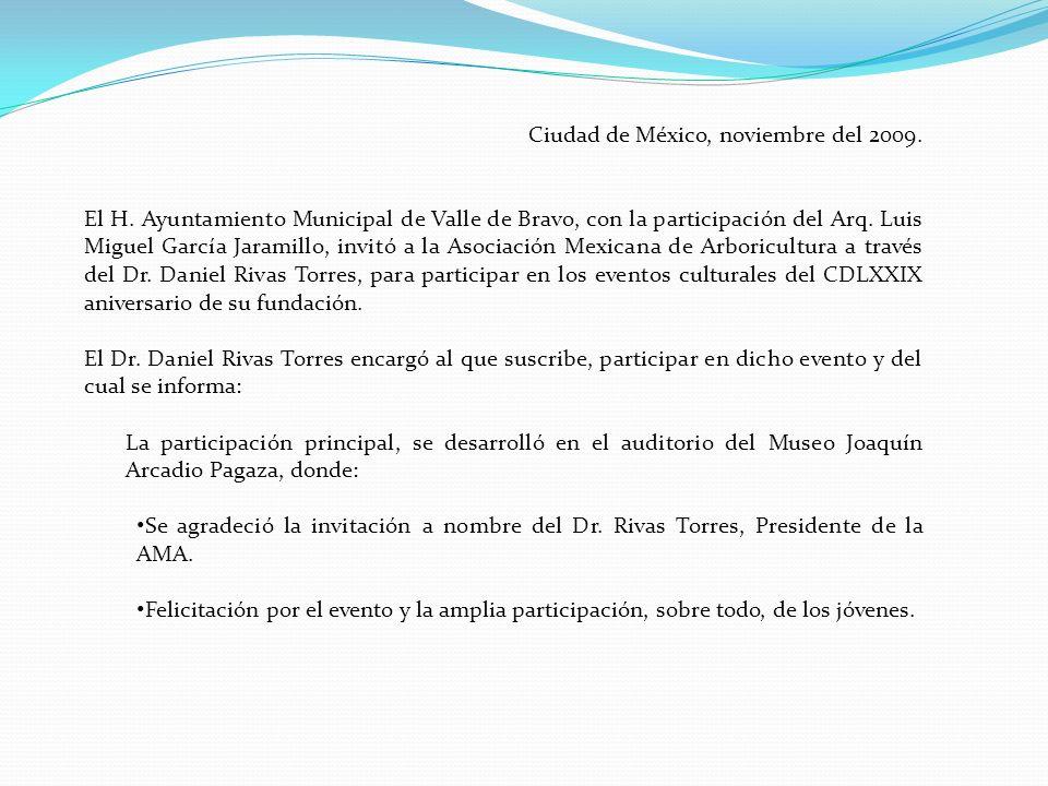 Ciudad de México, noviembre del 2009.El H.