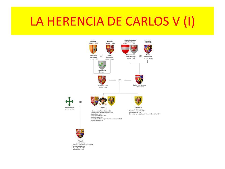 LA HERENCIA DE CARLOS V (I)