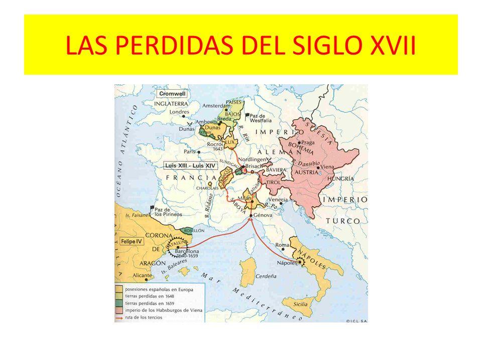 LAS PERDIDAS DEL SIGLO XVII