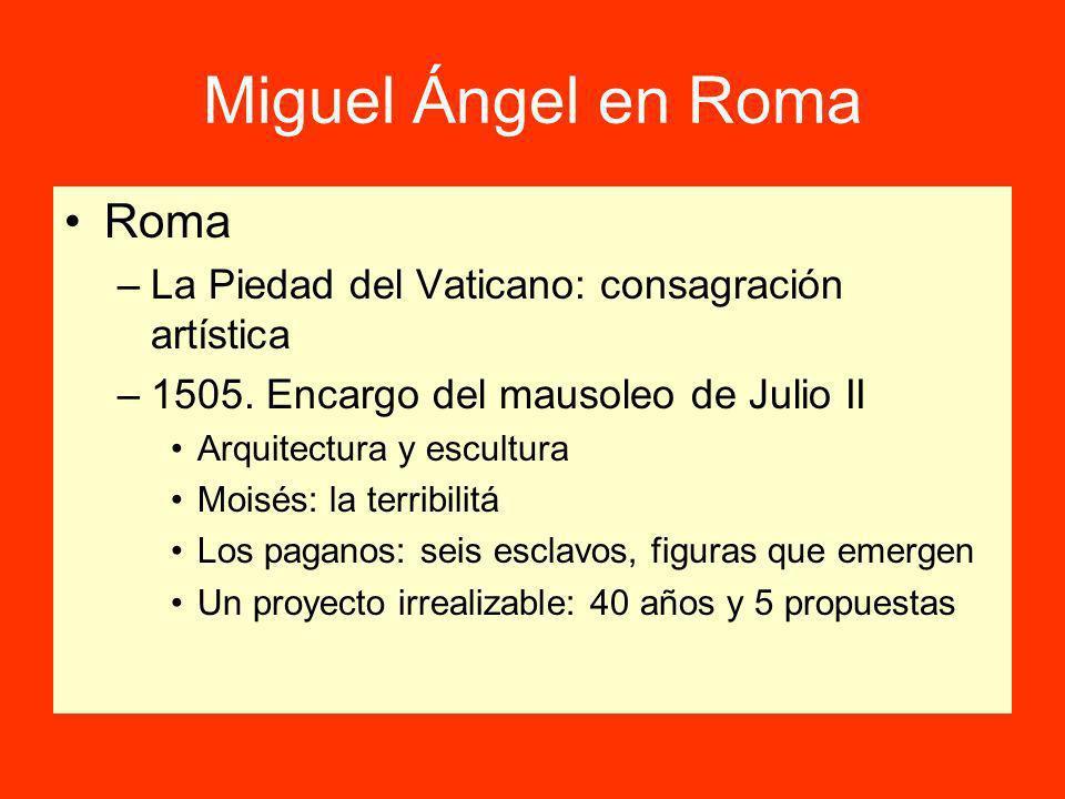 Miguel Ángel en Roma Roma –La Piedad del Vaticano: consagración artística –1505.
