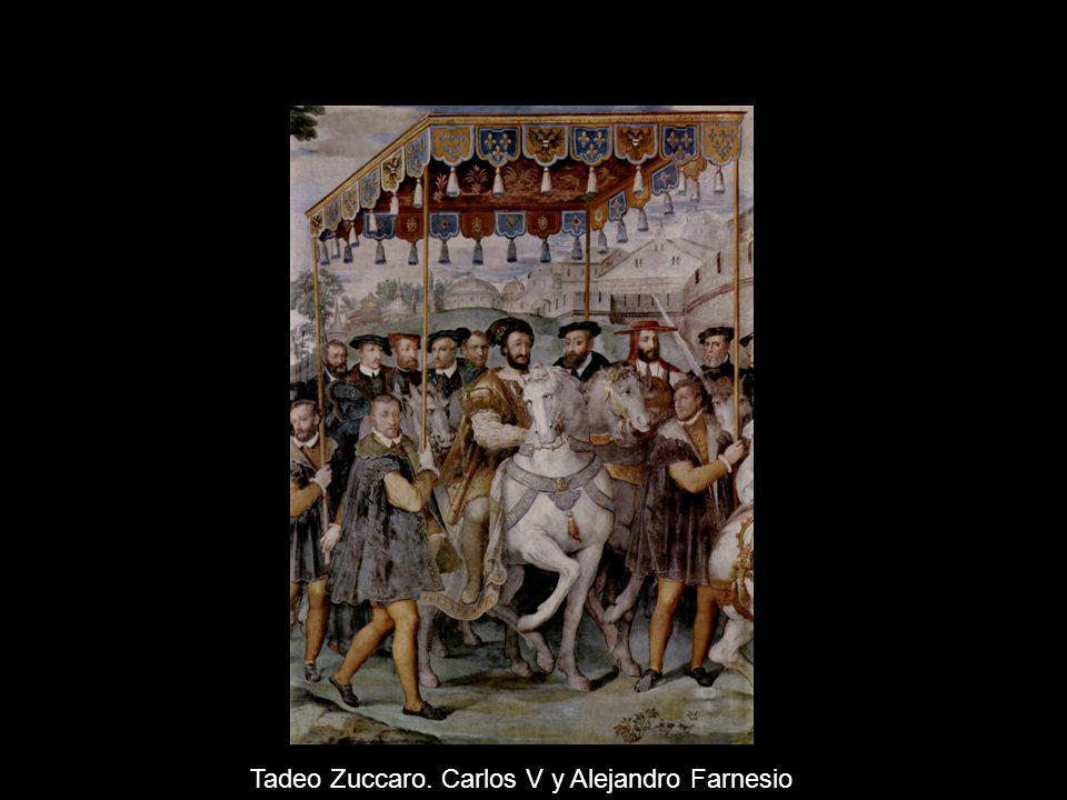 Tadeo Zuccaro. Carlos V y Alejandro Farnesio