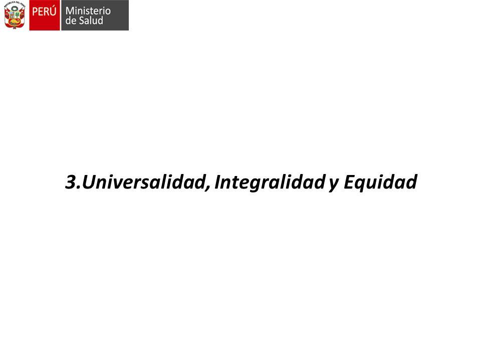 3.Universalidad, Integralidad y Equidad