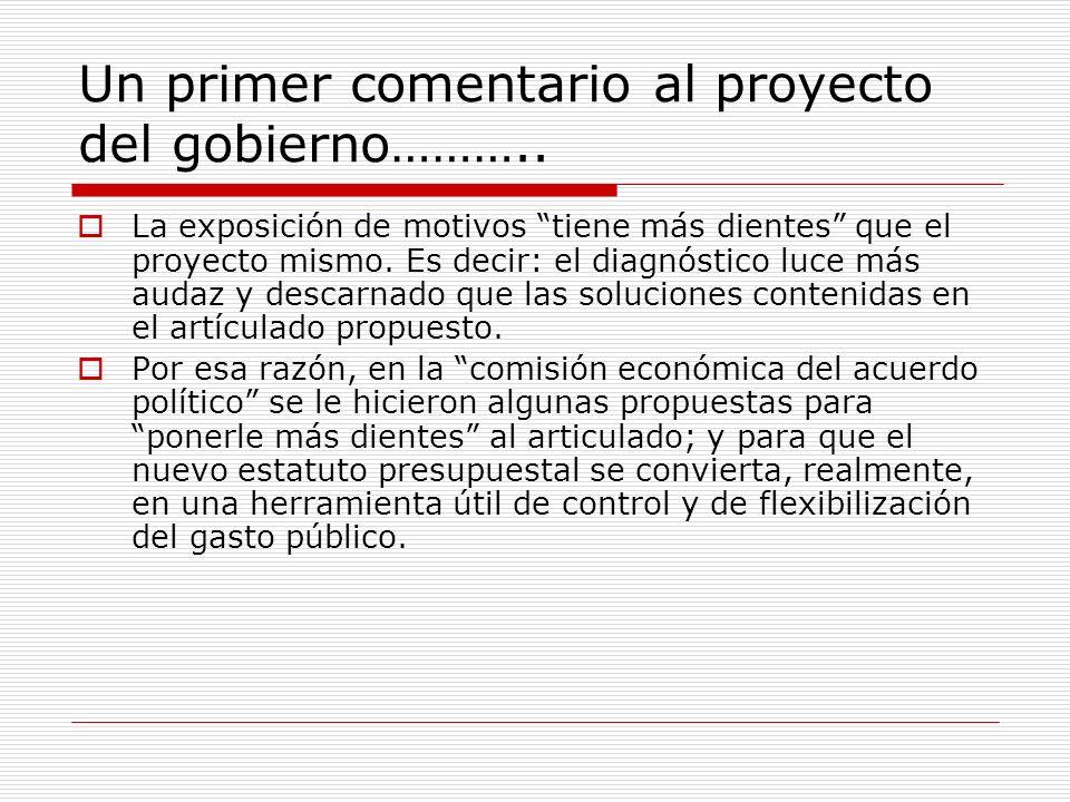 Un primer comentario al proyecto del gobierno………..