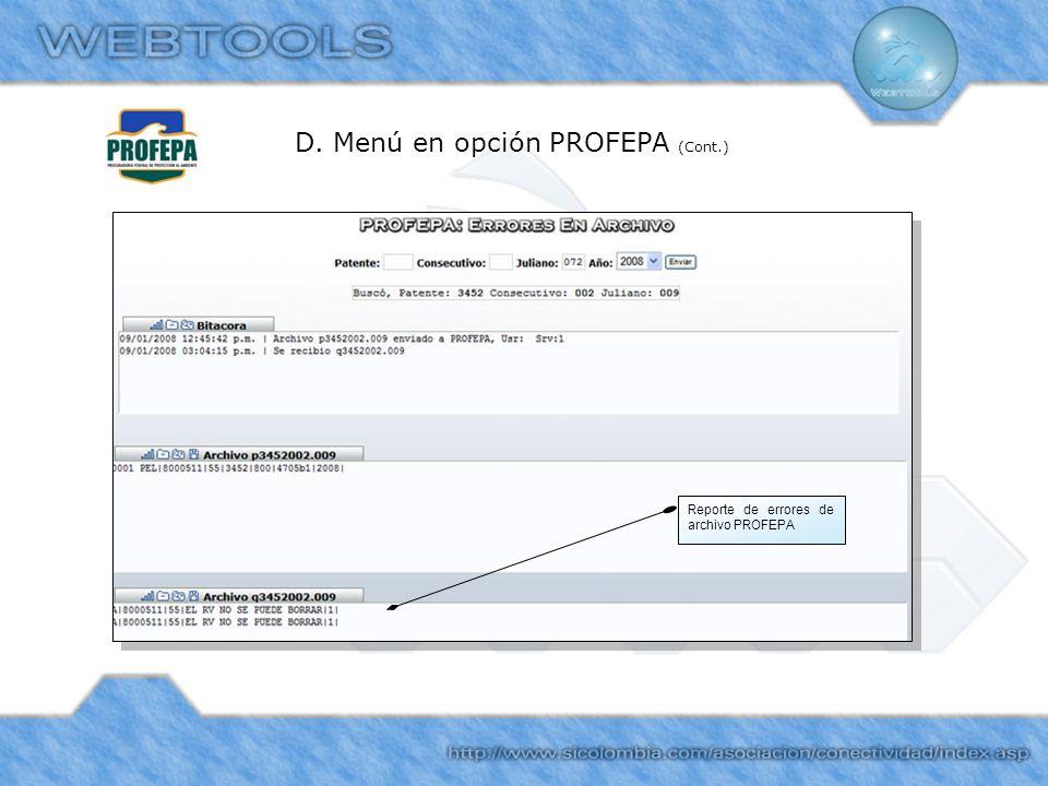 D. Menú en opción PROFEPA (Cont.) Reporte de errores de archivo PROFEPA