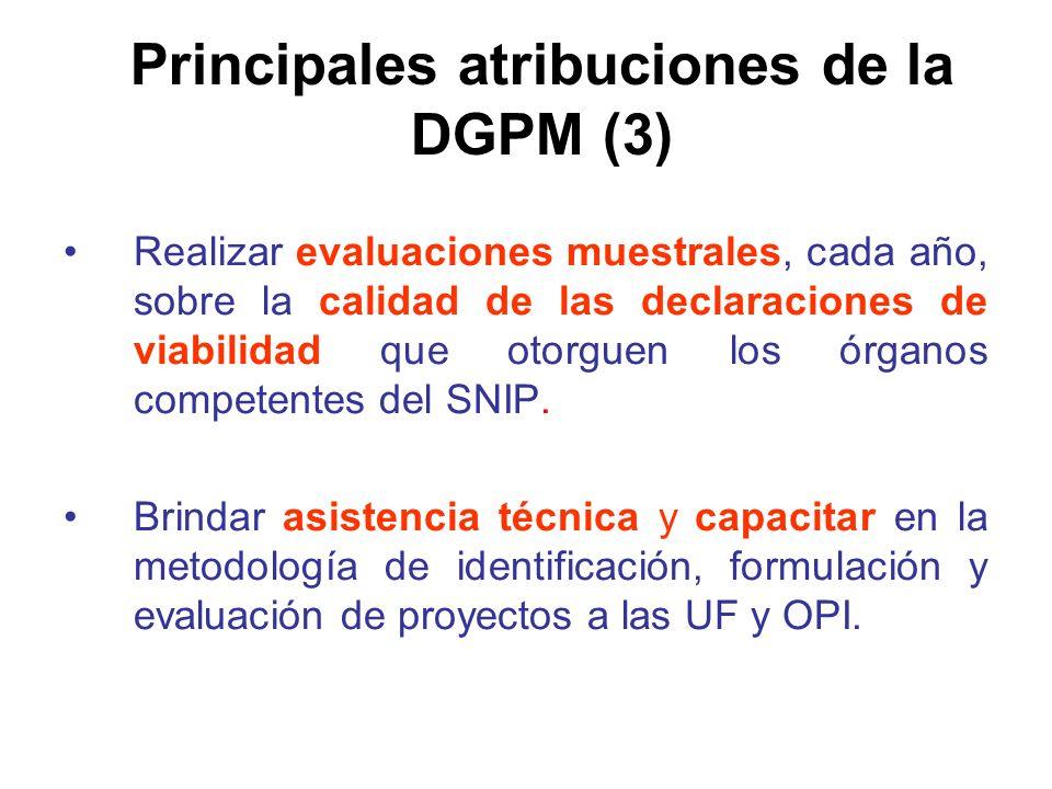 Realizar evaluaciones muestrales, cada año, sobre la calidad de las declaraciones de viabilidad que otorguen los órganos competentes del SNIP.
