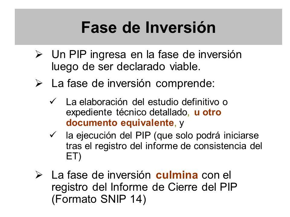 Un PIP ingresa en la fase de inversión luego de ser declarado viable.